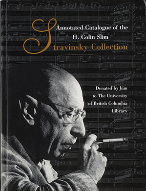 Catalogue of the H. Colin Slim Stravinsky Collection